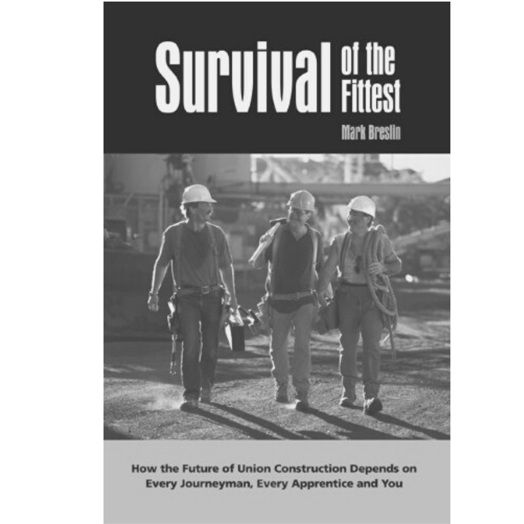 Survival of the Fittest by Mark Breslin